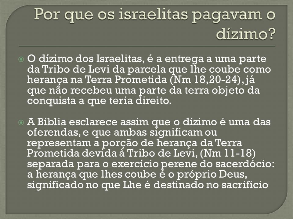 Por que os israelitas pagavam o dízimo