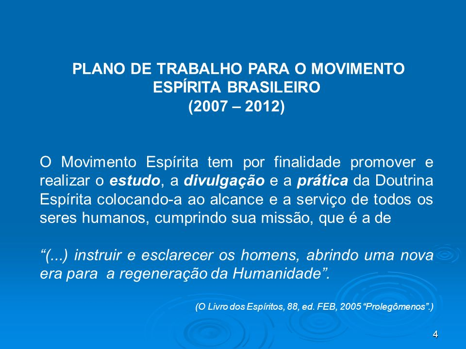 PLANO DE TRABALHO PARA O MOVIMENTO ESPÍRITA BRASILEIRO