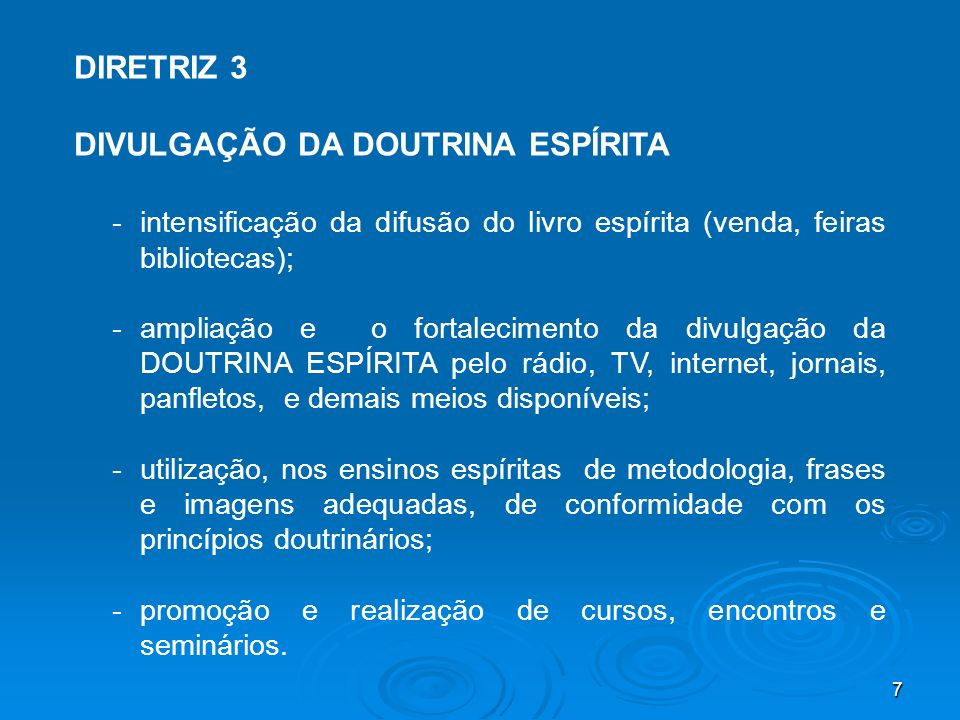 DIVULGAÇÃO DA DOUTRINA ESPÍRITA