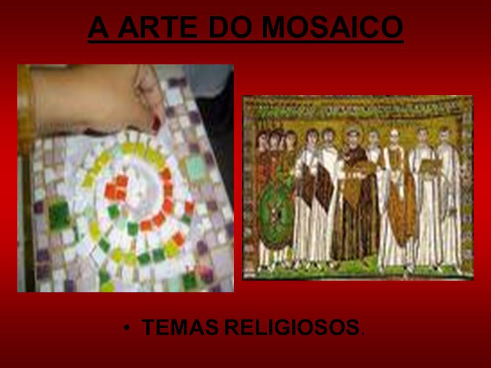 A ARTE DO MOSAICO TEMAS RELIGIOSOS.