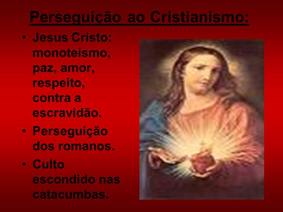 Perseguição ao Cristianismo: