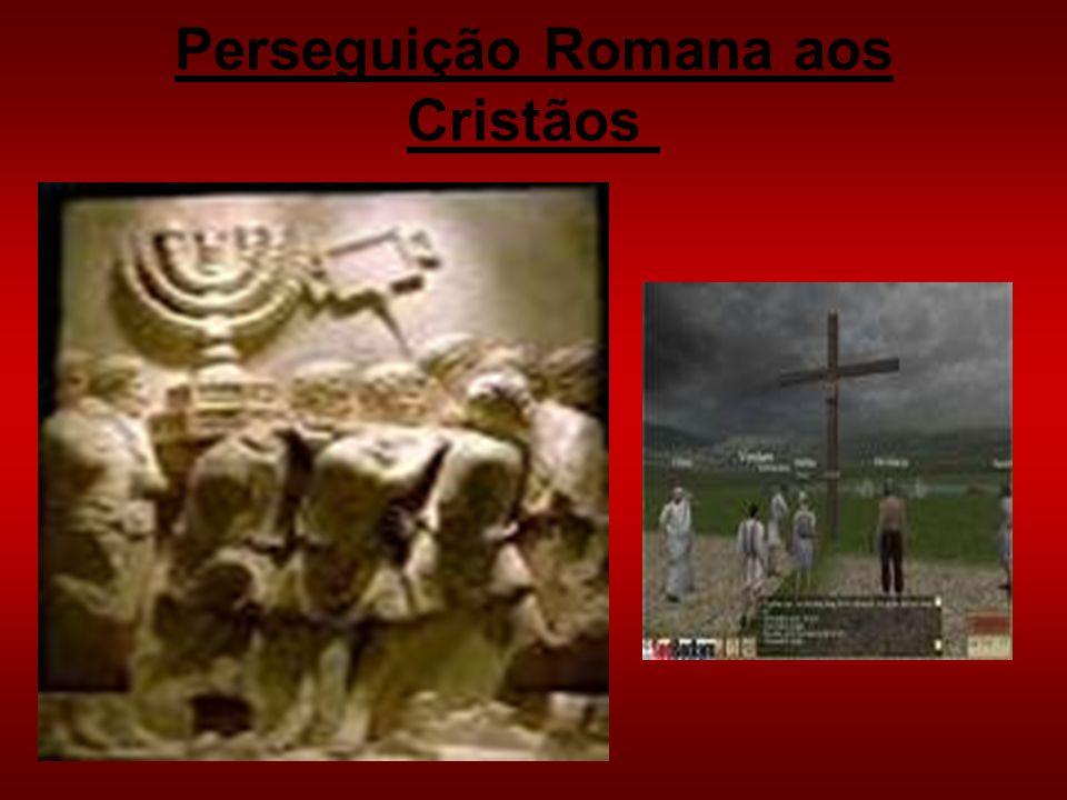 Perseguição Romana aos Cristãos