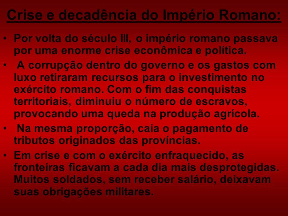 Crise e decadência do Império Romano: