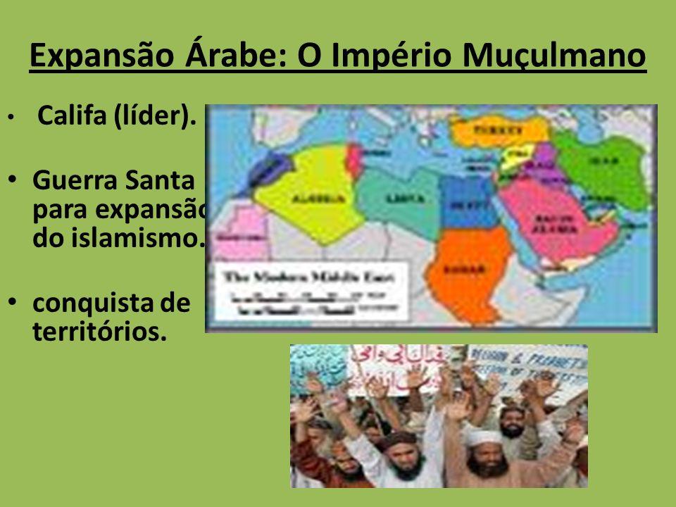 Expansão Árabe: O Império Muçulmano