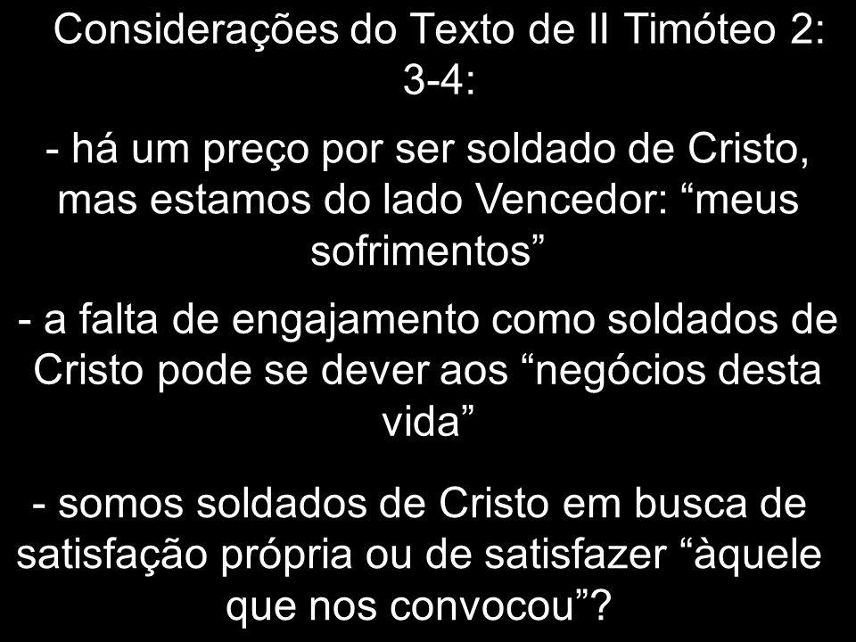 Considerações do Texto de II Timóteo 2: 3-4: