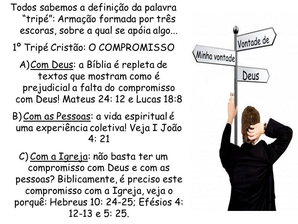 1º Tripé Cristão: O COMPROMISSO