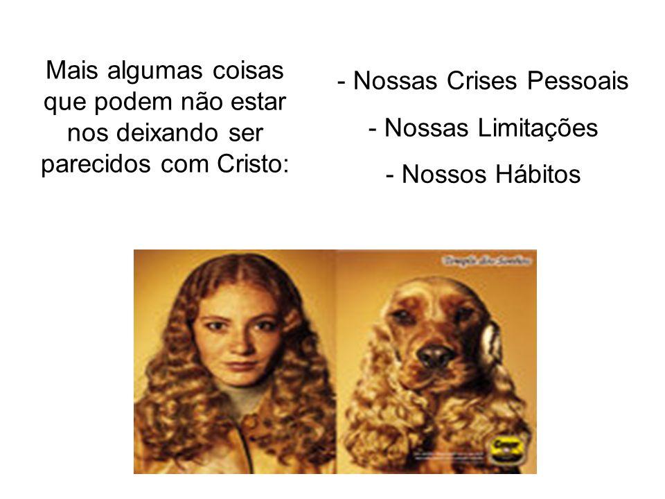 - Nossas Crises Pessoais