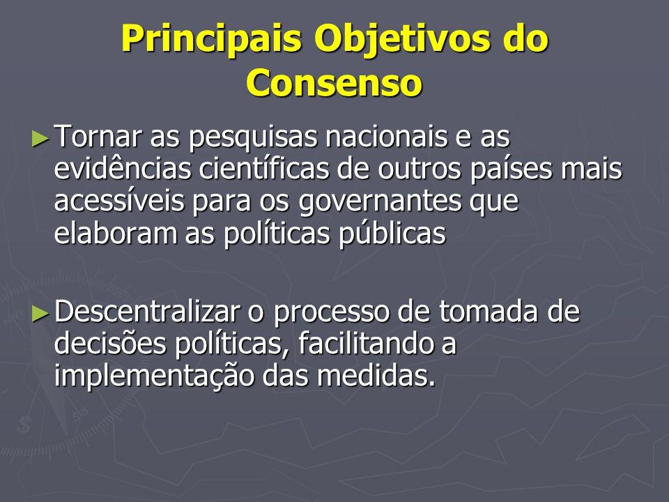 Principais Objetivos do Consenso
