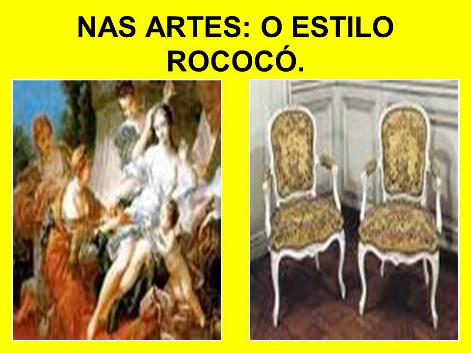 NAS ARTES: O ESTILO ROCOCÓ.