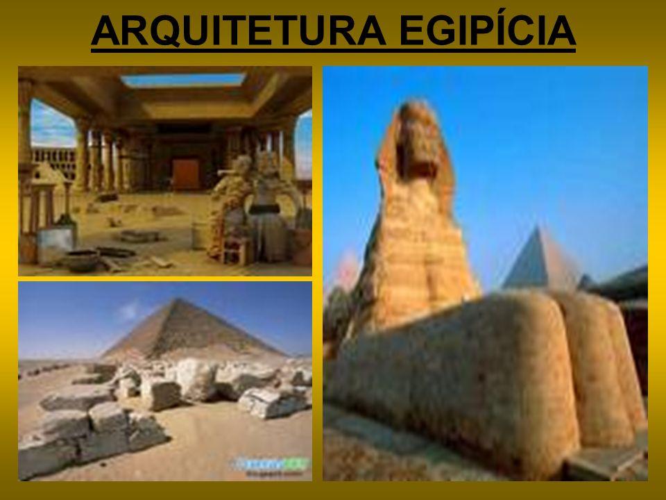 ARQUITETURA EGIPÍCIA