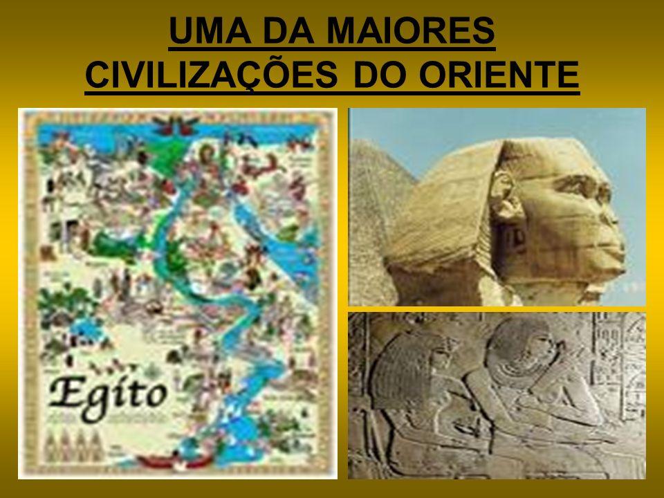 UMA DA MAIORES CIVILIZAÇÕES DO ORIENTE