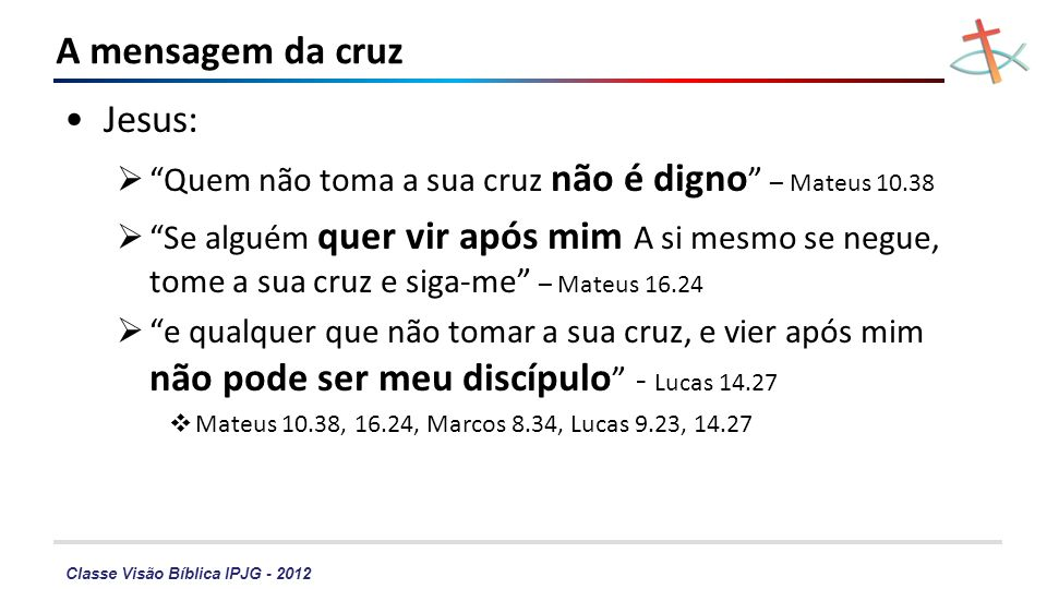 A mensagem da cruz Jesus: