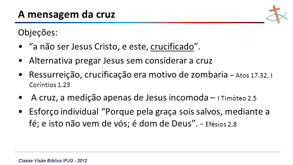 A mensagem da cruz Objeções:
