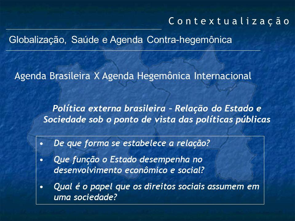 Globalização, Saúde e Agenda Contra-hegemônica