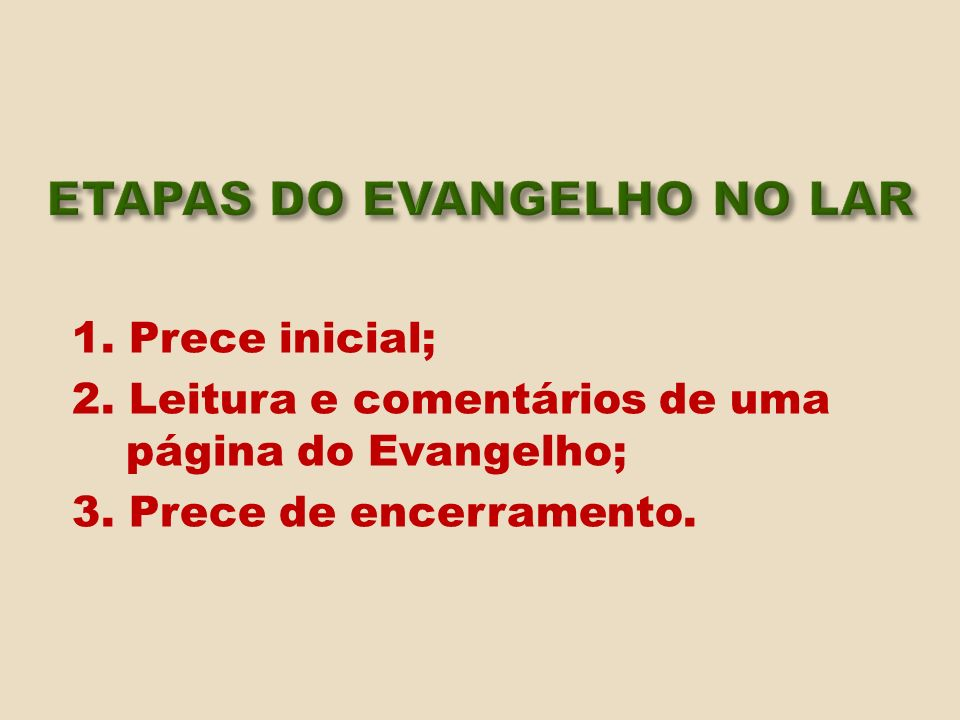 ETAPAS DO EVANGELHO NO LAR