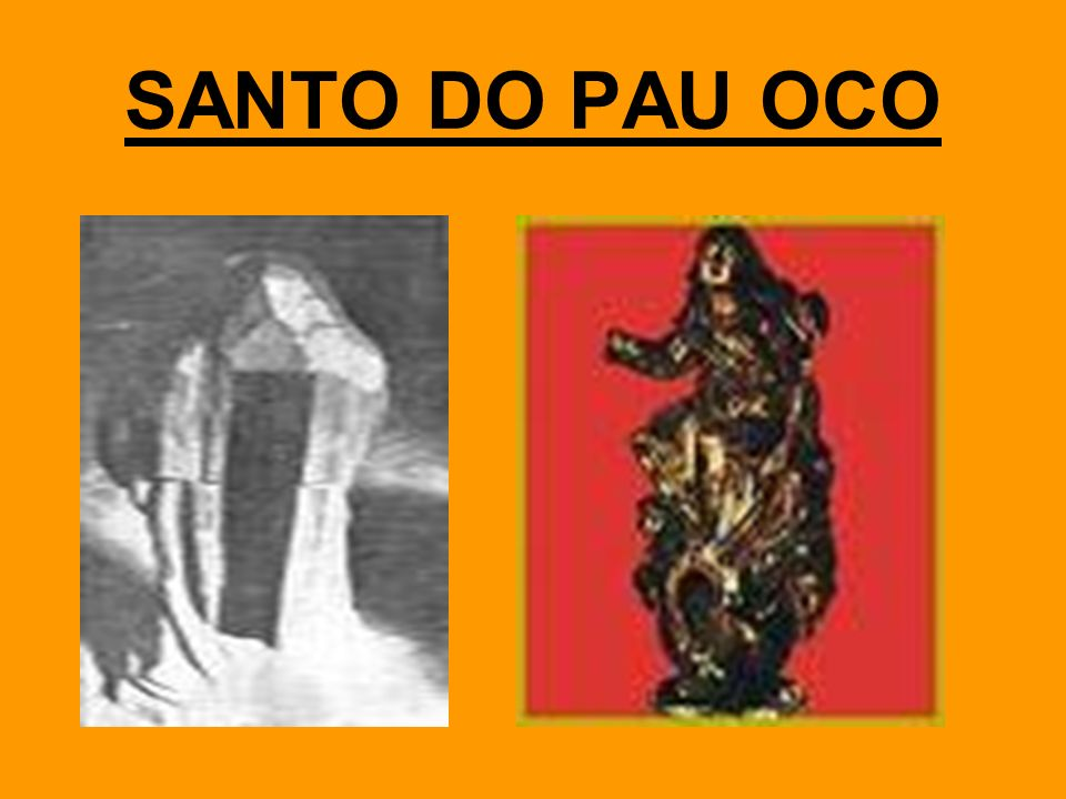 SANTO DO PAU OCO