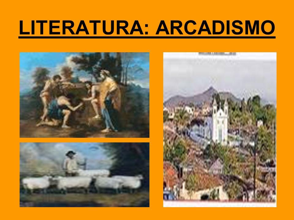 LITERATURA: ARCADISMO