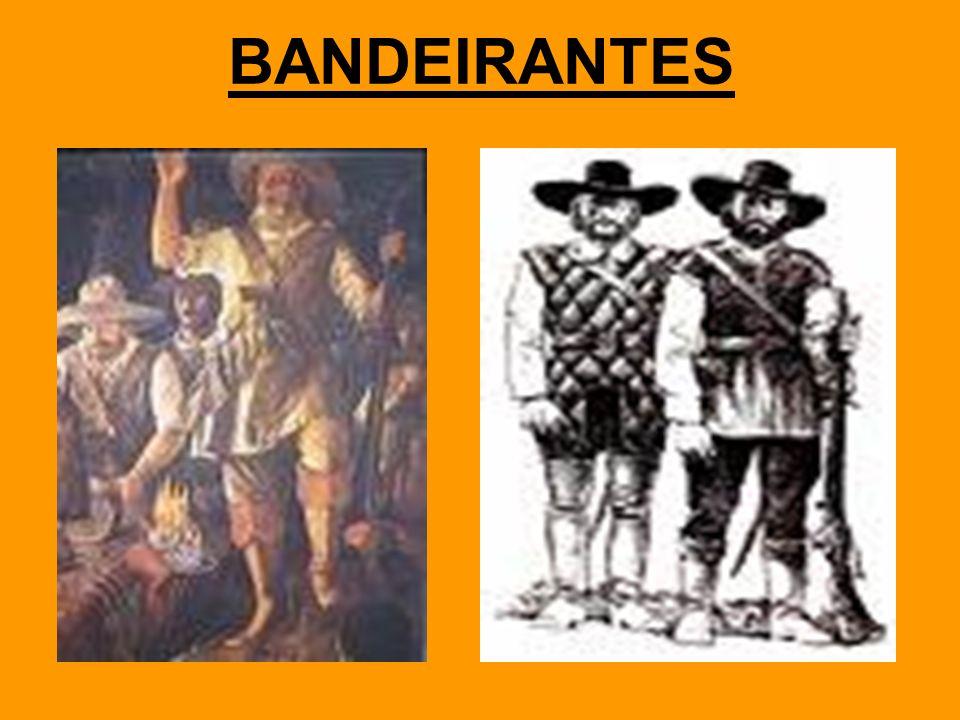 BANDEIRANTES