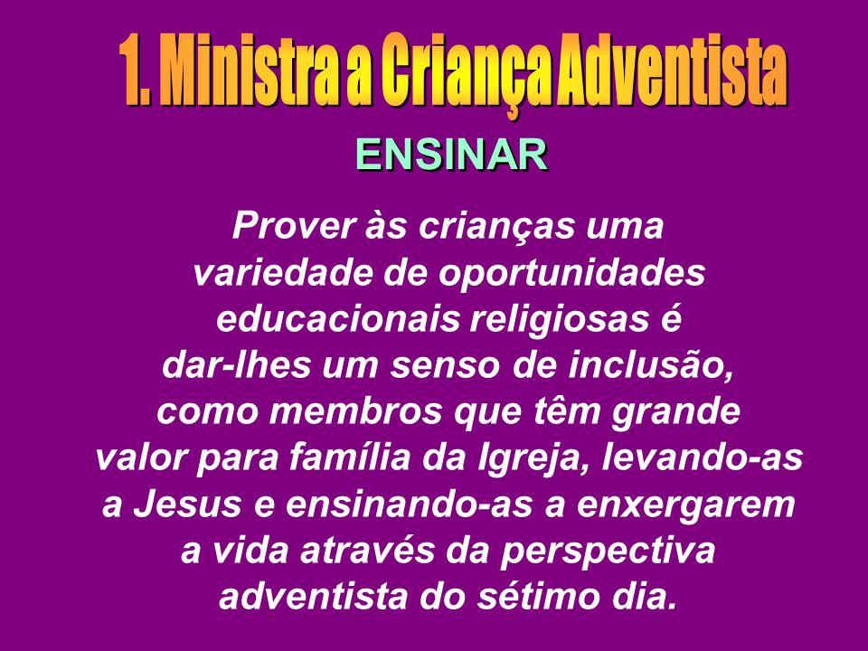 1. Ministra a Criança Adventista
