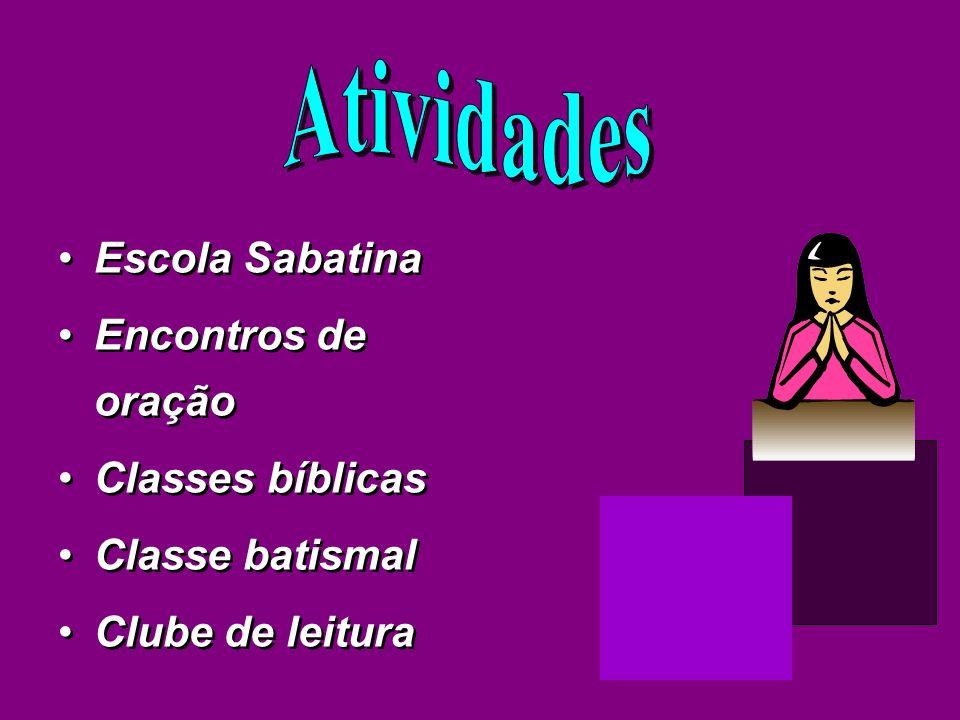 Atividades Escola Sabatina Encontros de oração Classes bíblicas