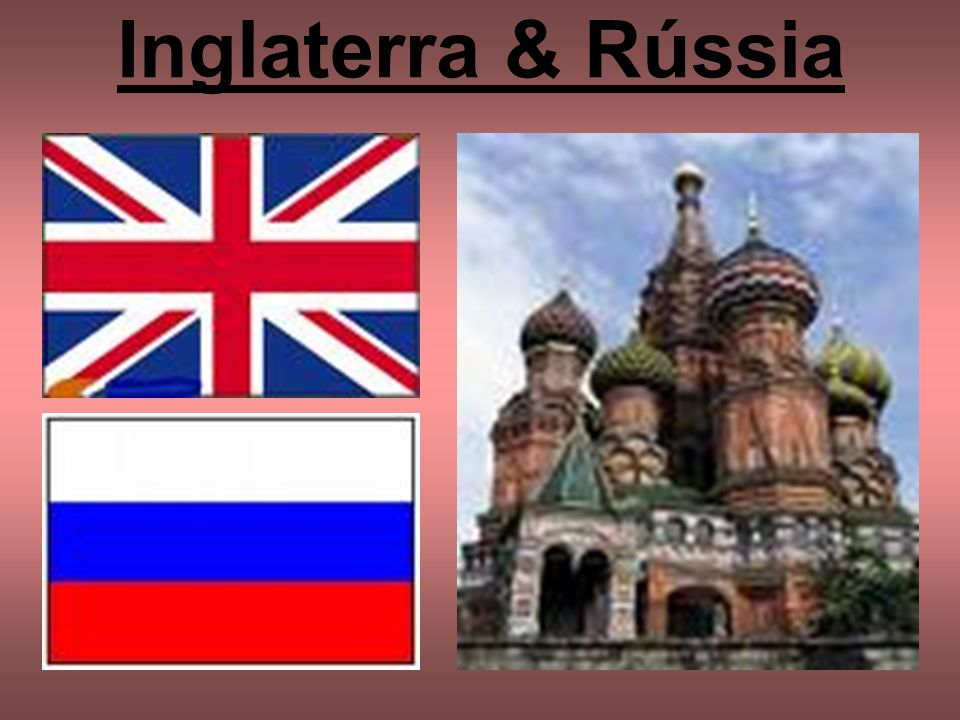 Inglaterra & Rússia