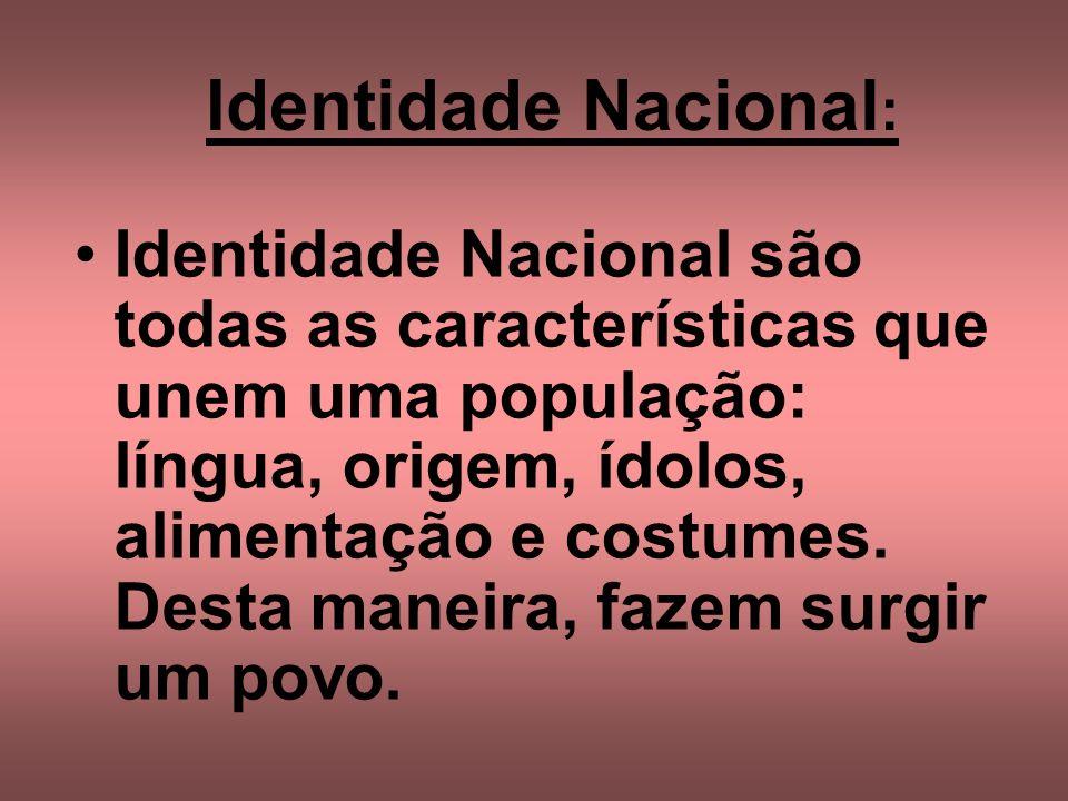 Identidade Nacional: