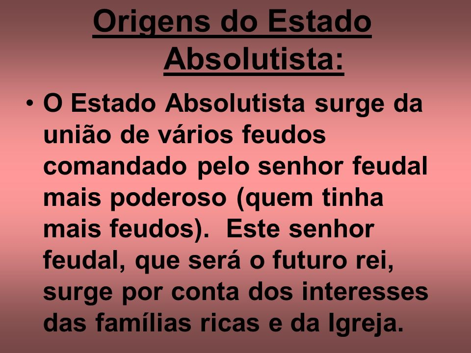 Origens do Estado Absolutista: