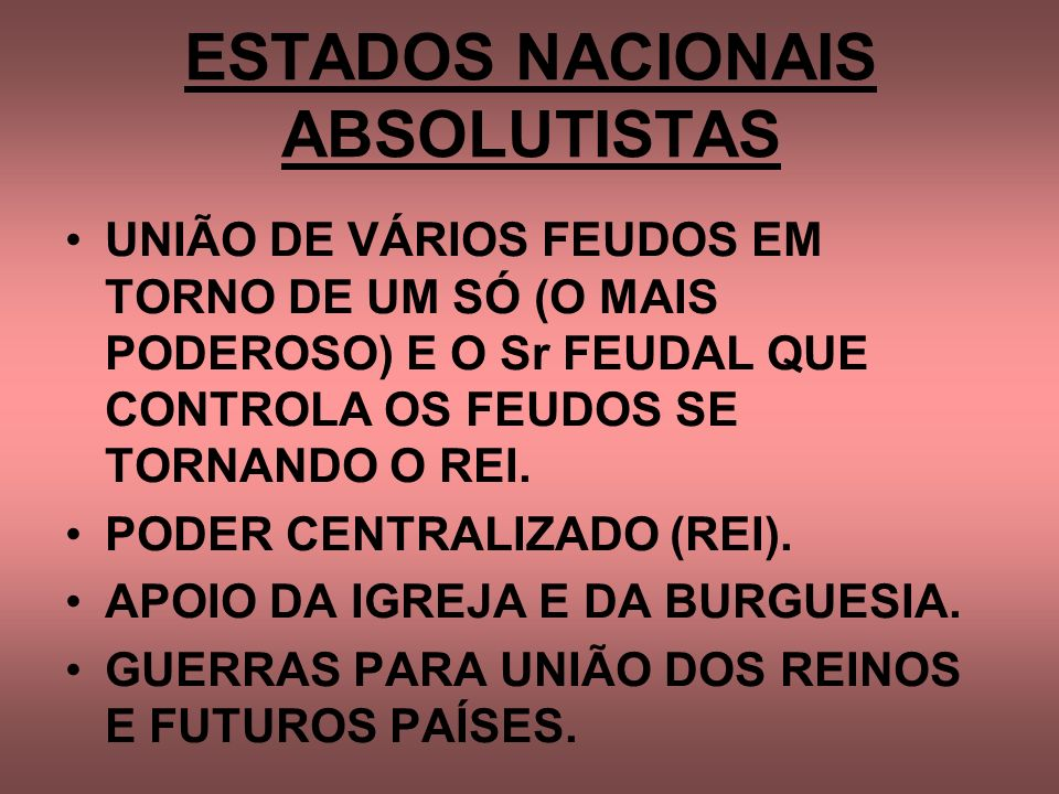 ESTADOS NACIONAIS ABSOLUTISTAS