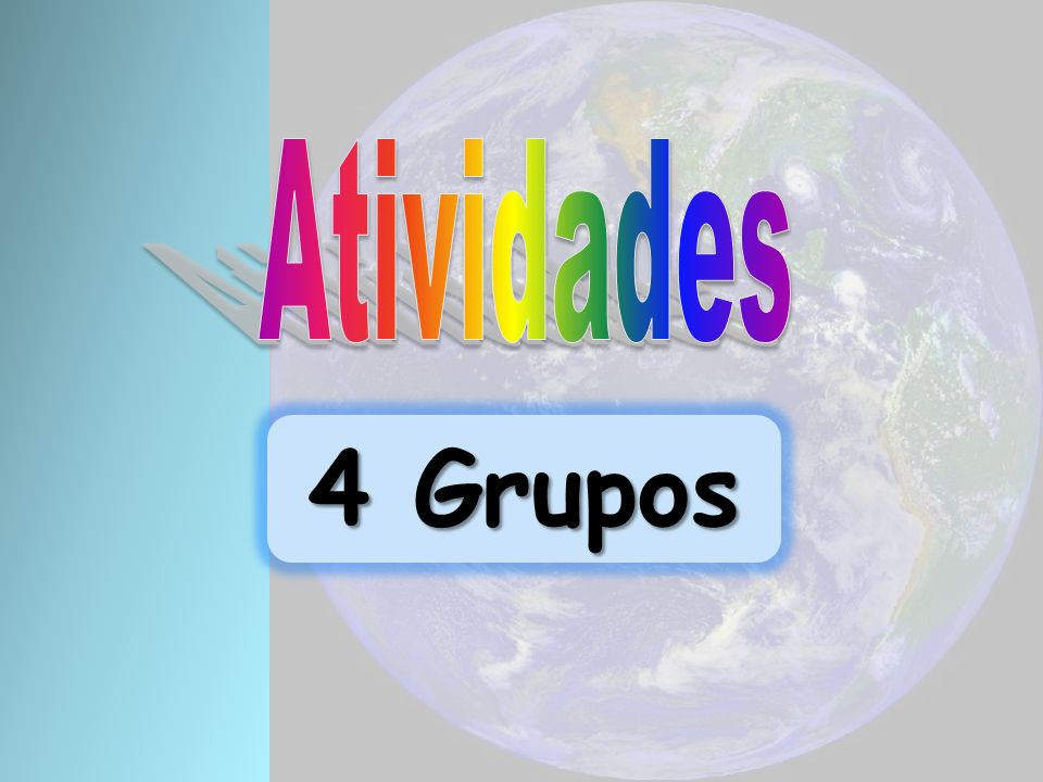 Atividades 4 Grupos