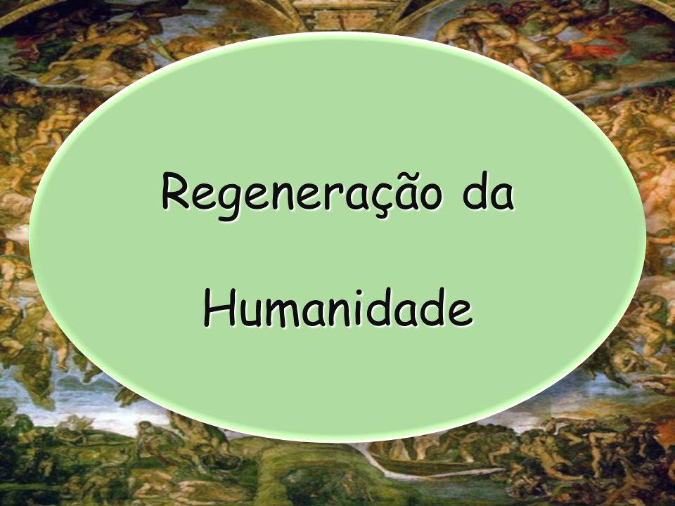 Regeneração da Humanidade