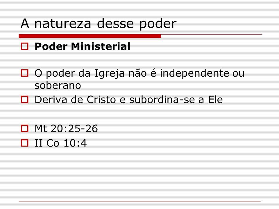 A natureza desse poder Poder Ministerial