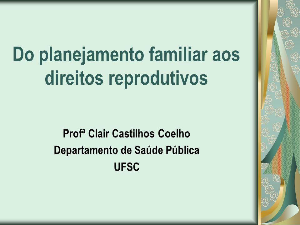 Do planejamento familiar aos direitos reprodutivos