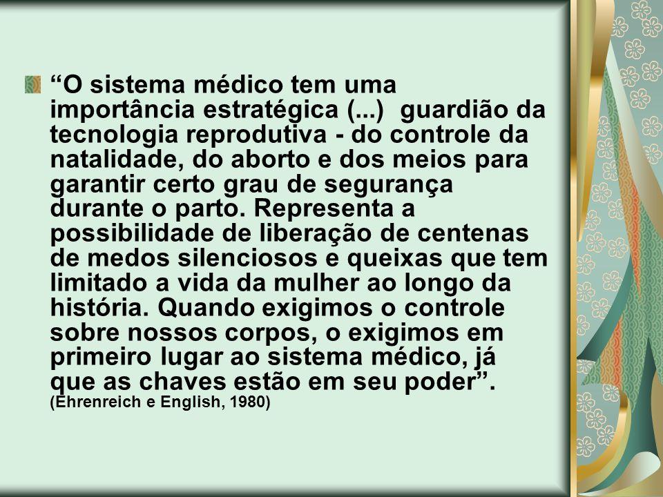O sistema médico tem uma importância estratégica (