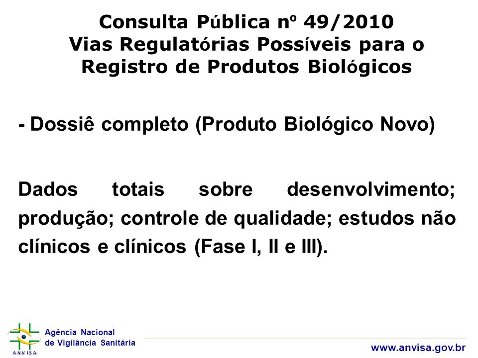 Vias Regulatórias Possíveis para o Registro de Produtos Biológicos