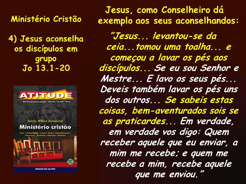 Jesus, como Conselheiro dá exemplo aos seus aconselhandos: