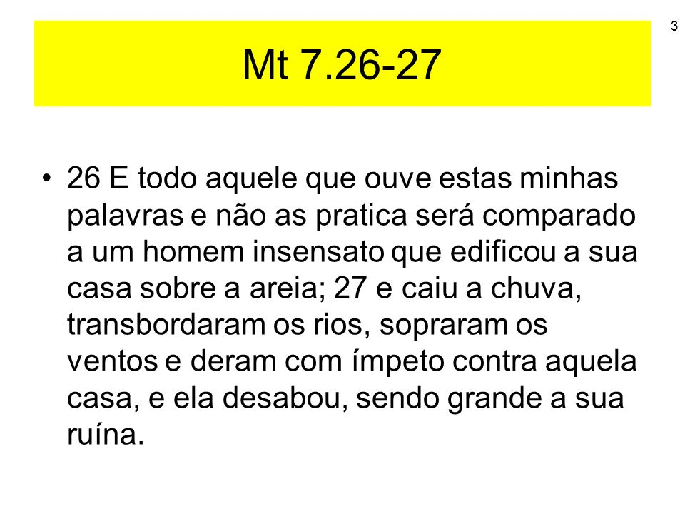 Mt 7.26-27