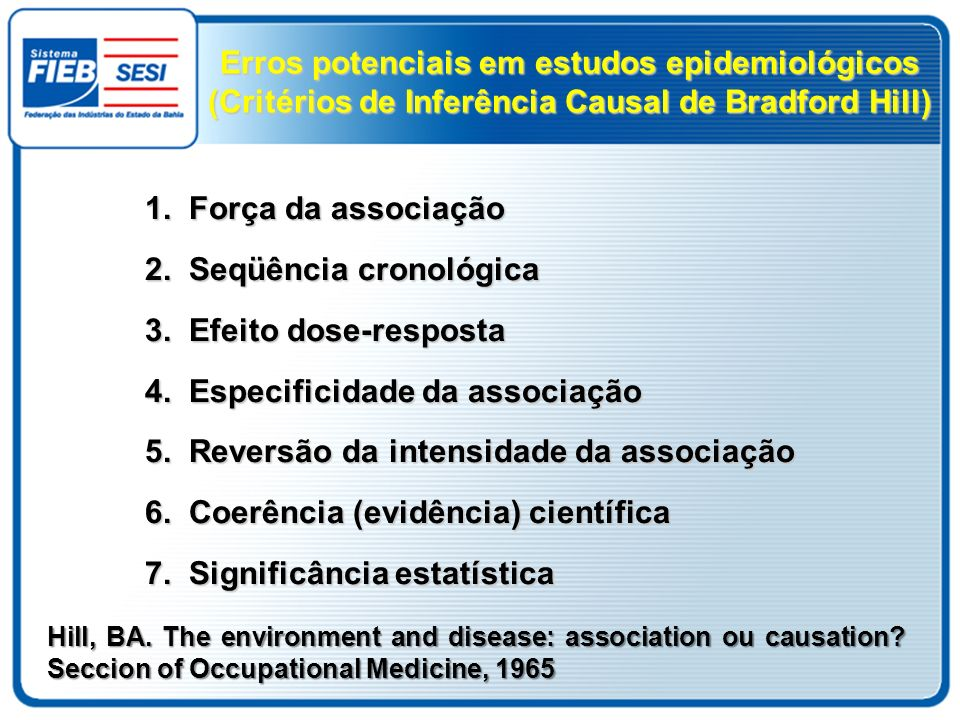 2. Seqüência cronológica 3. Efeito dose-resposta
