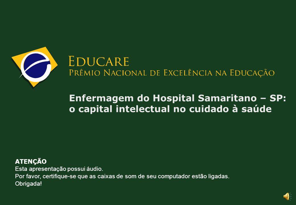 Enfermagem do Hospital Samaritano – SP: o capital intelectual no cuidado à saúde