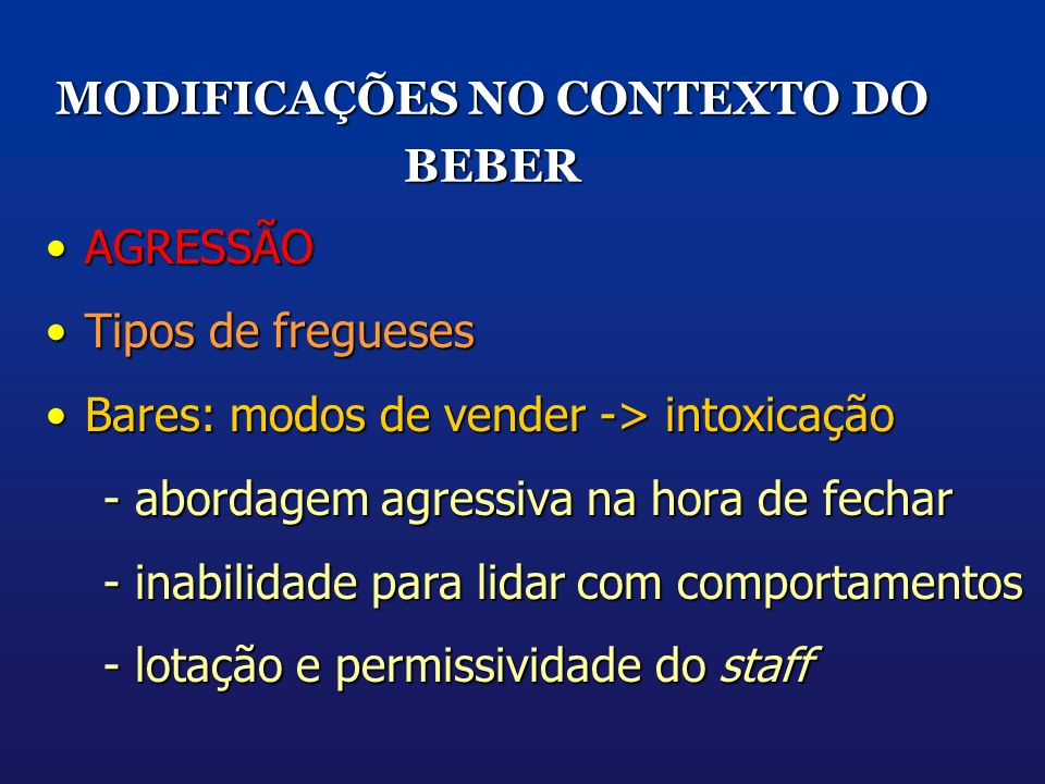 MODIFICAÇÕES NO CONTEXTO DO BEBER