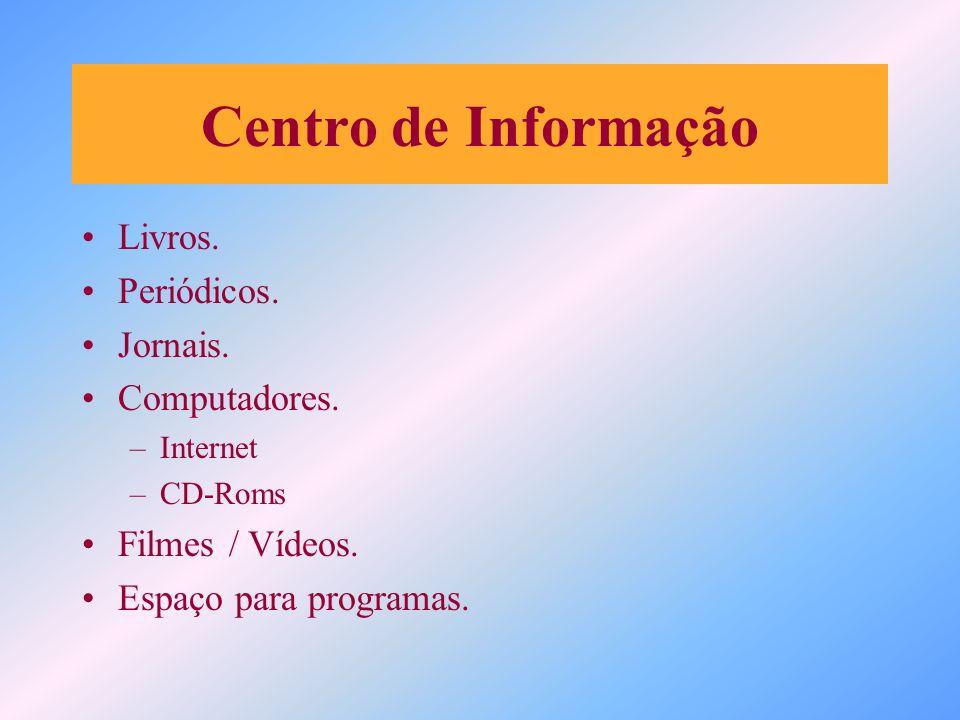 Centro de Informação Livros. Periódicos. Jornais. Computadores.