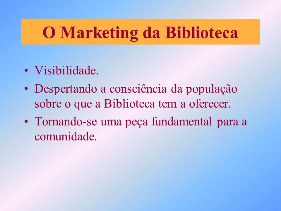 O Marketing da Biblioteca
