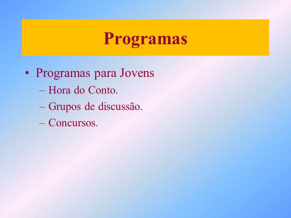 Programas Programas para Jovens Hora do Conto. Grupos de discussão.