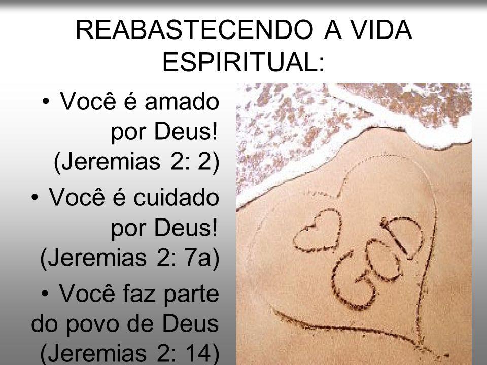 REABASTECENDO A VIDA ESPIRITUAL:
