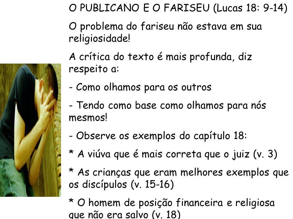 O PUBLICANO E O FARISEU (Lucas 18: 9-14)