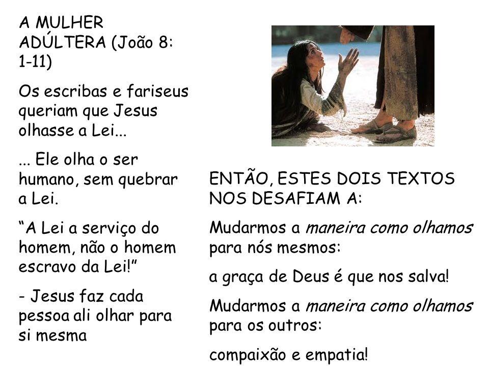 A MULHER ADÚLTERA (João 8: 1-11)