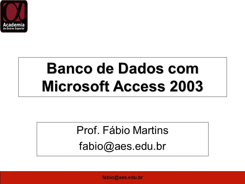 Banco de Dados com Microsoft Access 2003