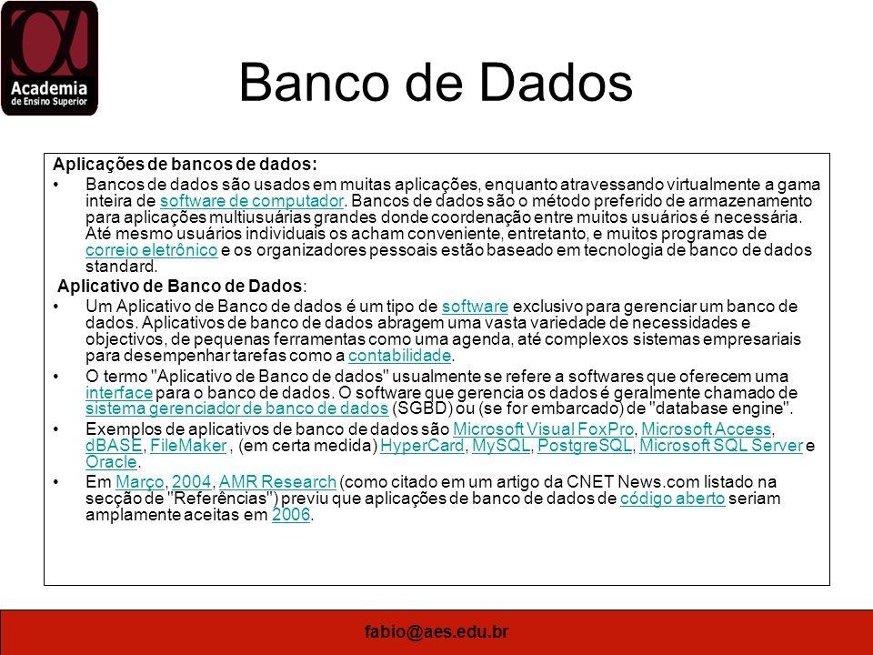 Banco de Dados Aplicações de bancos de dados: