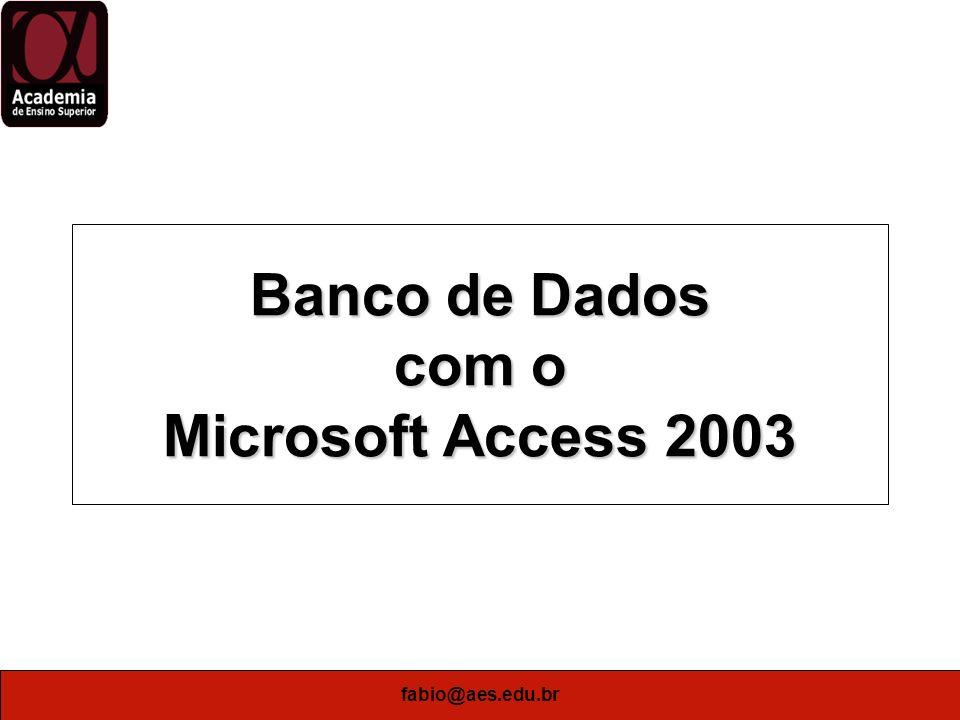 Banco de Dados com o Microsoft Access 2003