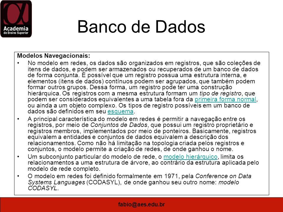 Banco de Dados Modelos Navegacionais: