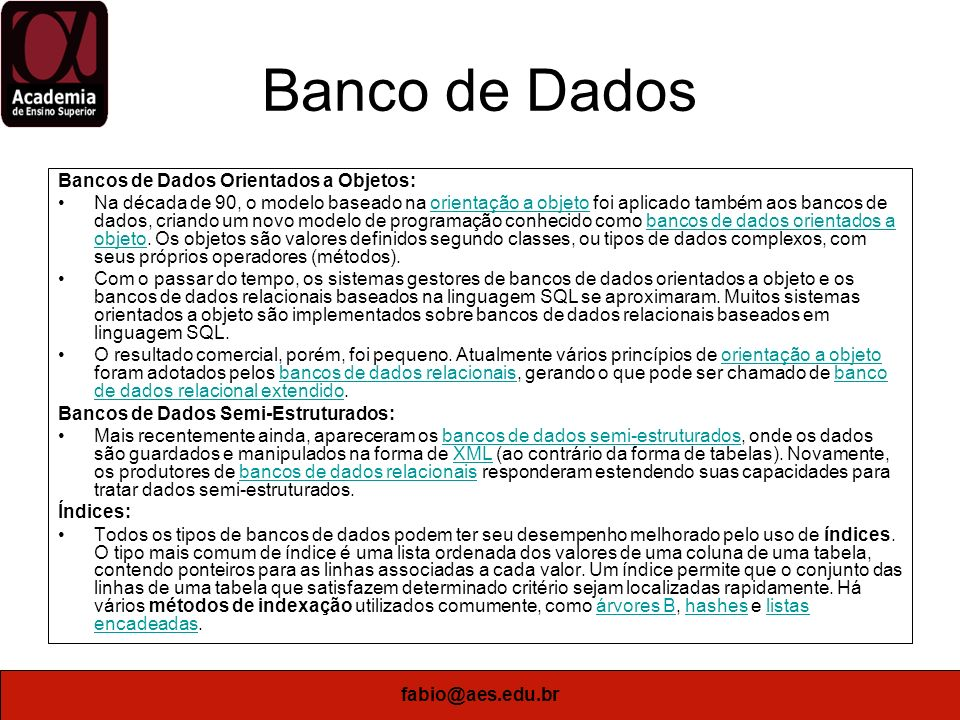 Banco de Dados Bancos de Dados Orientados a Objetos: